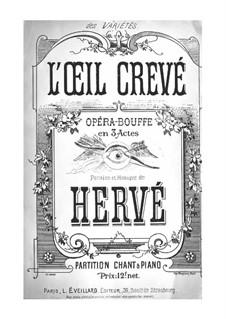 L'oeil crevé: L'oeil crevé by Florimond Hervé