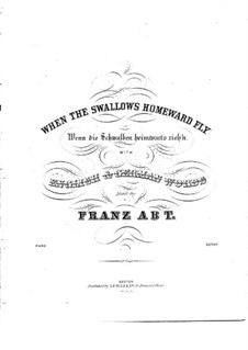 Wenn die Schwalben (When the Swallows): Piano-vocal score (B Flat Major) by Franz Wilhelm Abt