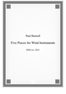 Five Pieces for Wind Instruments: Full score by Paul Burnell