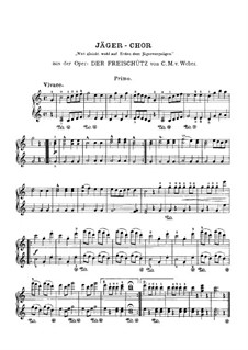 Act III, No.15 Hunter's Choir: For piano four hands by Carl Maria von Weber