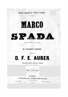 Marco Spada: Piano-vocal score by Daniel Auber