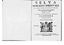 Selva morale e spirituale, SV 252–288: Tenor I part (Voice) by Claudio Monteverdi