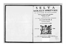 Selva morale e spirituale, SV 252–288: Parts by Claudio Monteverdi