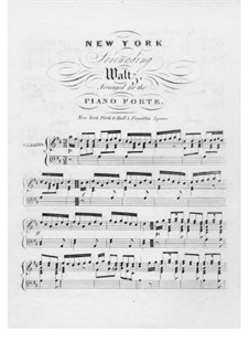 New York Serenading Waltz: New York Serenading Waltz by Unknown (works before 1850)