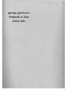 Rhapsody in Blue: For piano by George Gershwin