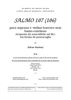 Psalm 107 for soprano and violin in form of passacaglia (2003): Psalm 107 for soprano and violin in form of passacaglia (2003) by Zoltan Paulinyi