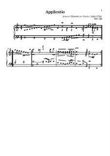 Applicatio in C Major, BWV 994: For keyboard by Johann Sebastian Bach