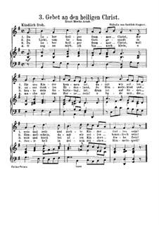 Gebet an den heiligen Christ: Gebet an den heiligen Christ by Gottlob Siegert