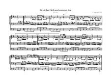 Es ist das Heil uns kommen her, BWV 638: Es ist das Heil uns kommen her by Johann Sebastian Bach
