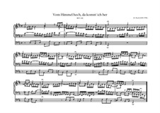 Vom Himmel hoch, da komm' ich her, BWV 606:  Vom Himmel hoch, da komm' ich her by Johann Sebastian Bach