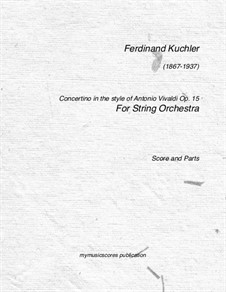 Kuchler Concertino, Op.15: For string orchestra by Ferdinand Küchler