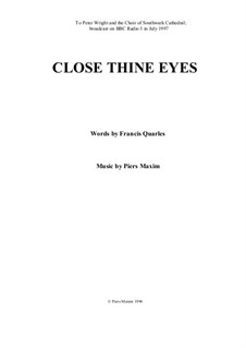 Close Thine Eyes: Close Thine Eyes by Piers Maxim