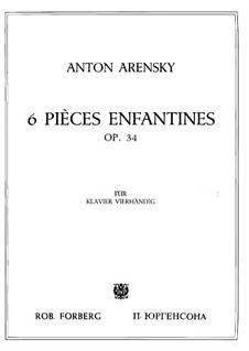 Six Children's Pieces, Op.34: Complete set by Anton Arensky