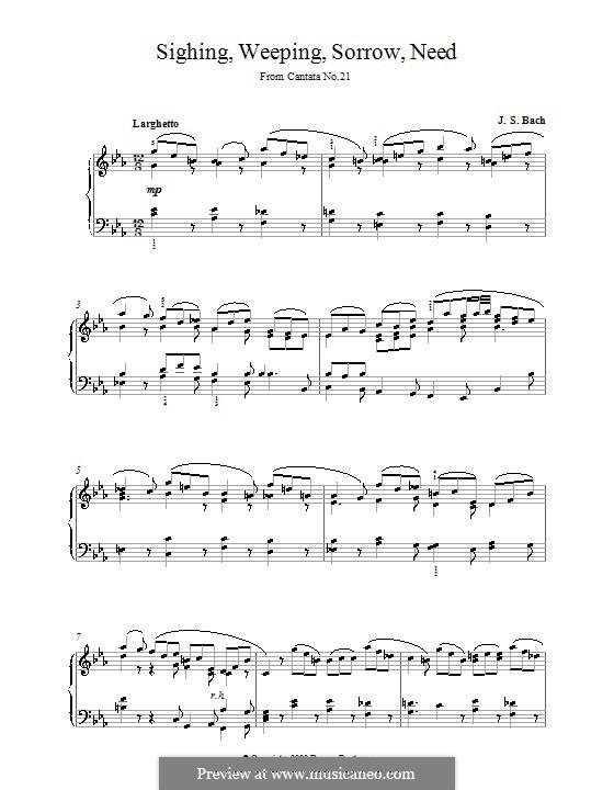 Ich hatte viel Bekümmernis, BWV 21: Sighing, Weeping, Sorrow, Need, for piano by Johann Sebastian Bach