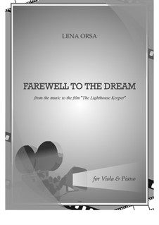 Farewell to the Dream from the music to the film 'The Light Keeper': Für Viola und Klavier by Lena Orsa