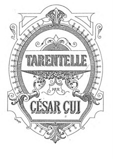 Tarantella, Op.12: Vollpartitur by Csar Cui