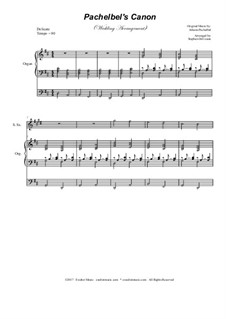 Kanon in D-Dur: Wedding arrangement: duet for soprano and tenor saxophone with organ accompaniment by Johann Pachelbel
