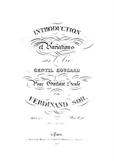 Introduktion und Variationen ber Arie 'Gentil houssard', Op.27: Introduktion und Variationen ber Arie 'Gentil houssard' by Fernando Sor