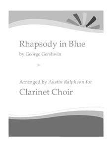 Rhapsody in Blue: For clarinet ensemble by George Gershwin