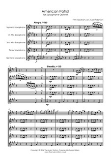 American Patrol, Op.92: For sax quintet by Frank W. Meacham