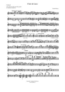 No.3 Clair de lune: For flute and string quartet – violin I part by Claude Debussy
