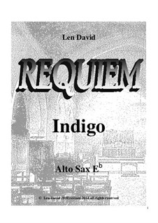 Requiem Indigo: Alto sax Eb part by Len David