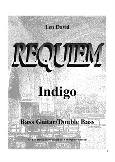 Requiem Indigo: Bass guitar part by Len David