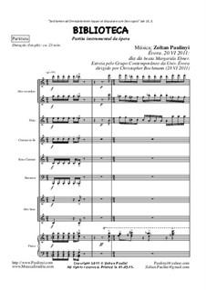 Partita de Biblioteca, poema sinfônico (2011): Partitura by Zoltan Paulinyi