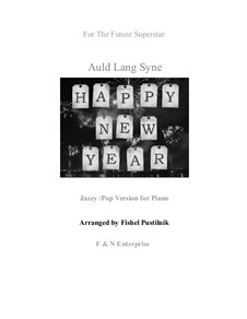 Auld Lang Syne: For piano (jazzy/pop version) by folklore