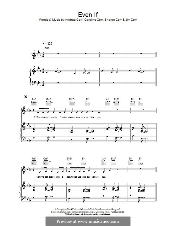 Even If (The Corrs): For voice and piano (or guitar) by Andrea Corr, Caroline Corr, Sharon Corr