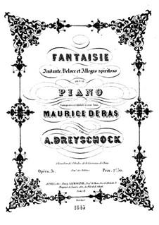 Fantasia for Piano, Op.31: Fantasia for Piano by Alexander Dreyschock