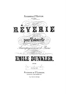 Rêverie for Cello and Piano, Op.20: Solo part, Score for two performers by Emile Dunkler