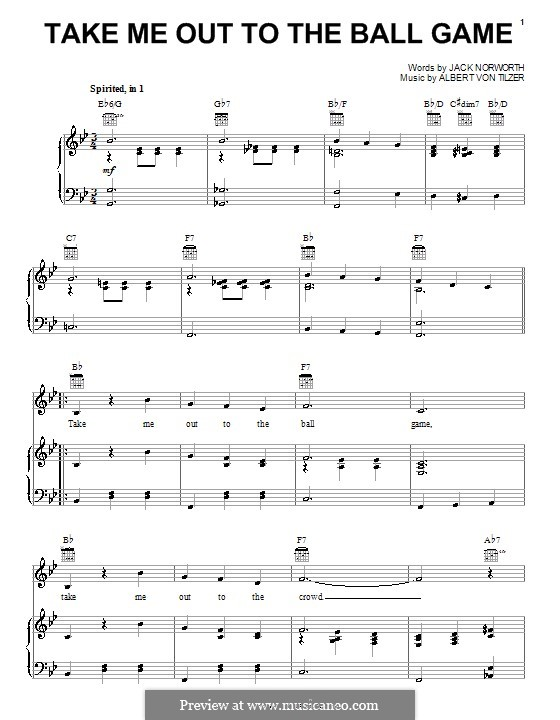 Take Me Out to the Ball Game: For voice and piano (or guitar) by Albert von Tilzer