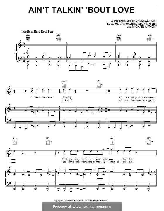 Ain't Talkin' 'Bout Love (Van Halen): For voice and piano (or guitar) by Alex Van Halen, David Lee Roth, Edward Van Halen, Michael Anthony
