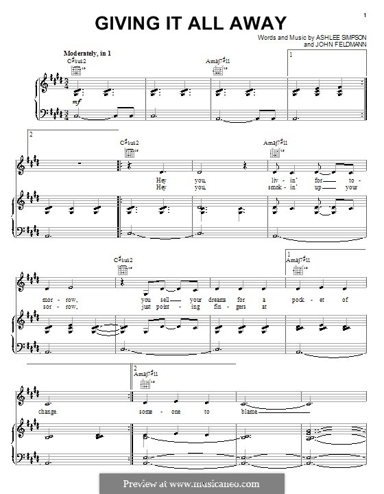 Giving It All Away (Ashlee Simpson): For voice and piano (or guitar) by John Feldmann