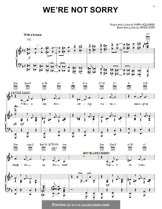 We're Not Sorry: For voice and piano (or guitar) by Greg Kotis, Mark Hollmann