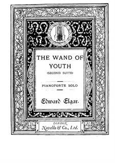 The Wand of Youth. Suite No.2, Op.1b: For piano by Edward Elgar