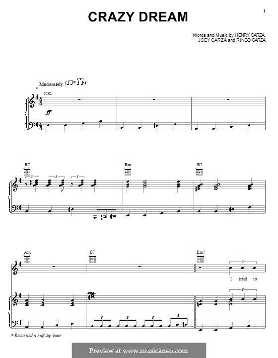 Crazy Dream (Los Lonely Boys): For voice and piano (or guitar) by Henry Garza, Joey Garza, Ringo Garza