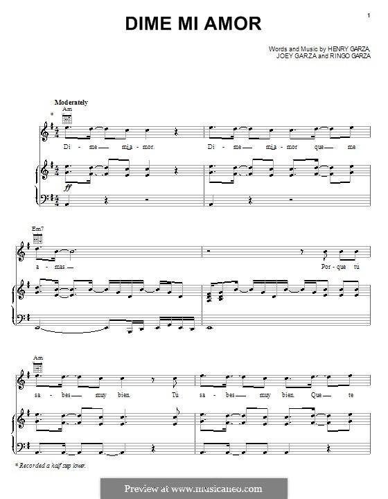 Dime Mi Amor (Los Lonely Boys): For voice and piano (or guitar) by Henry Garza, Joey Garza, Ringo Garza