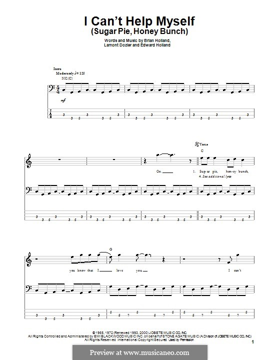I Can't Help Myself (Sugar Pie, Honey Bunch): For bass guitar with tab by Brian Holland, Edward Holland Jr., Lamont Dozier
