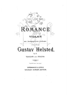 Romance for Violin and Orchestra, Op.11: Arrangement for violin and piano by Gustav Helsted