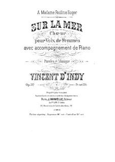 Sur la mer, Op.32: Sur la mer by Vincent d' Indy