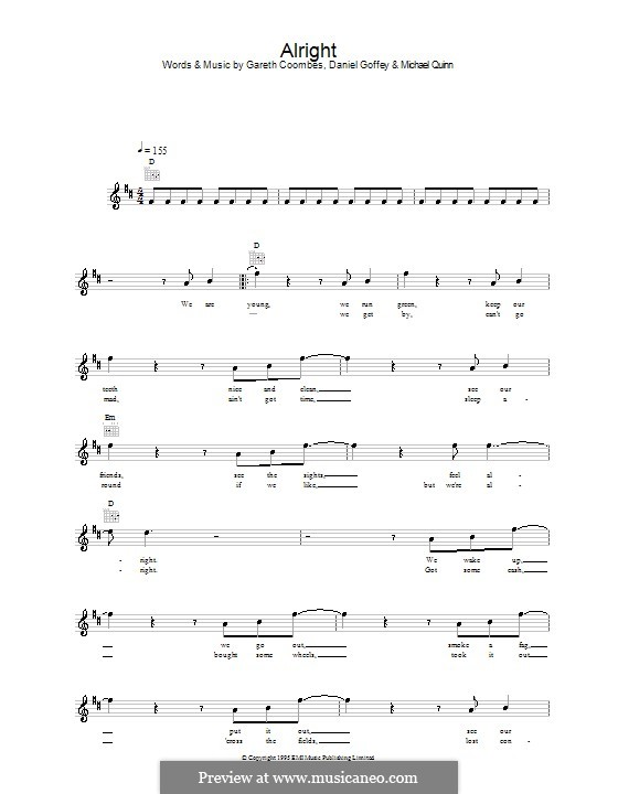 Alright (Supergrass): Melody line, lyrics and chords by Daniel Goffey, Gareth Coombes, Michael Quinn