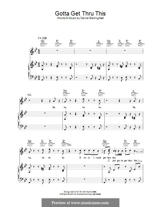 Gotta Get Thru This: For voice and piano (or guitar) by Daniel Bedingfield