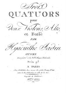 Three String Quartets, Op.4: Three String Quartets by Hyacinthe Jadin
