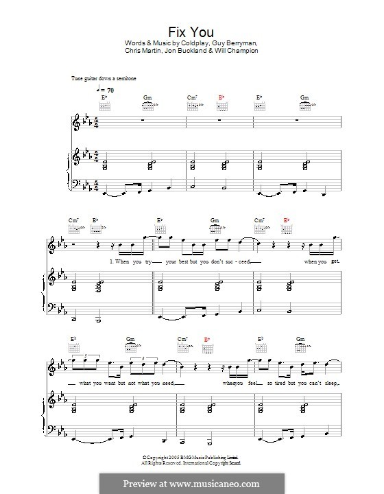 Fix You (Coldplay): For voice and piano (or guitar) by Chris Martin, Guy Berryman, Jonny Buckland, Will Champion