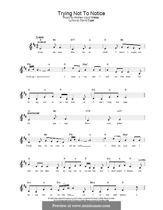 Trying Not to Notice: Melody line, lyrics and chords by Andrew Lloyd Webber