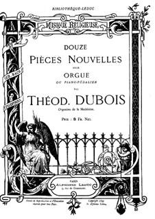 Douze pièces nouvelles pour orgue : Douze pièces nouvelles pour orgue  by Théodore Dubois