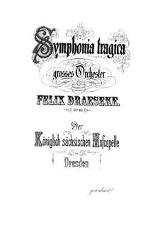 Symphony No.3 'Tragica', Op.40: Full score by Felix Draeseke