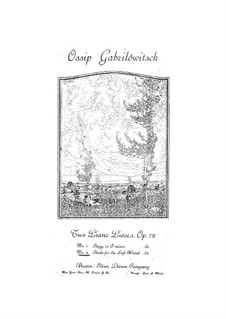 Two Piano Pieces, Op.12: Complete set by Ossip Gabrilowitsch
